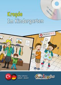 Lingufant - Kresde/Im Kindergarten. Türkisch / Deutsch - mit CD