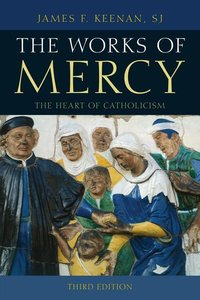 WORKS OF MERCY 3ED THE HEART OCB