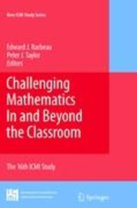 Challenging Mathematics In and Beyond the Classroom