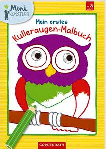 Mein erstes Kulleraugen-Malbuch: Eule