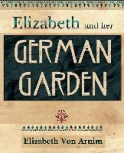 Elizabeth and Her German Garden (1898)