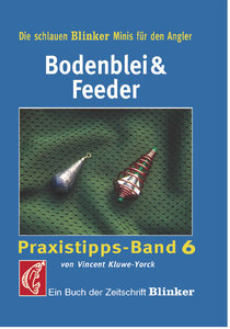 Praxistipps 6. Bodenblei und Feeder