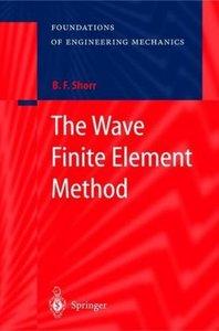 The Wave Finite Element Method