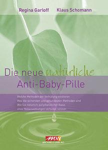 Die neue natürliche Anti-Baby-Pille