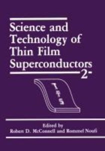 Science and Technology of Thin Film Superconductors 2