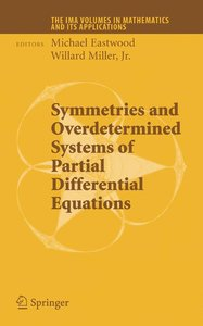 Symmetries and Overdetermined Systems of Partial Differential Eq