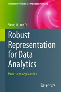 Robust Representation for Data Analytics