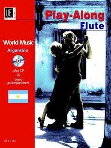 Argentina - Play-Along Flute, mit Audio-CD oder Klavierbegleitun