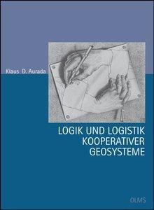 Logik und Logistik kooperativer Geosysteme