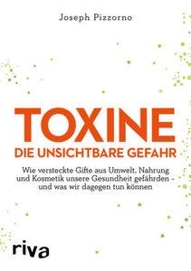 Toxine - Die unsichtbare Gefahr