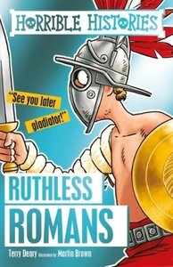 Horrible History: Ruthless Romans