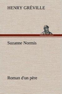 Suzanne Normis Roman d'un père