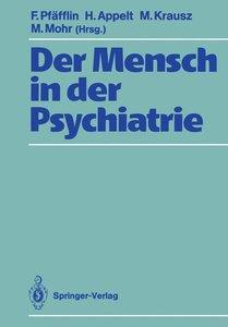 Der Mensch in der Psychiatrie