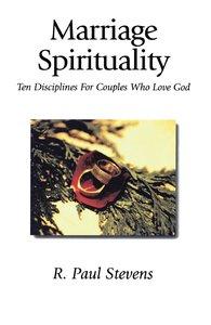 Marriage Spirituality