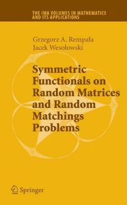 Symmetric Functionals on Random Matrices and Random Matching Pro