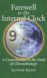 Farewell to the Internal Clock