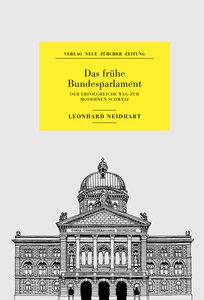 Das frühe Bundesparlament
