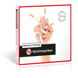 Die Hörapotheke - Mentales Training: Nichtraucher. Der bessere W
