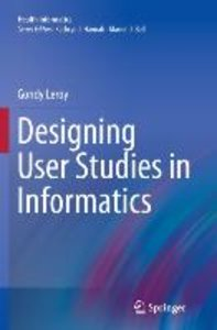 Designing User Studies in Informatics