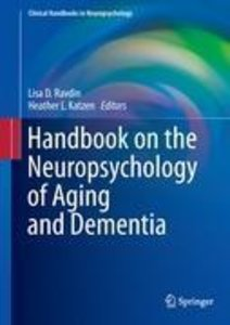 Handbook on the Neuropsychology of Aging and Dementia