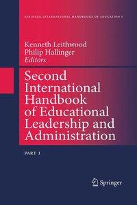Second International Handbook of Educational Leadership and Admi
