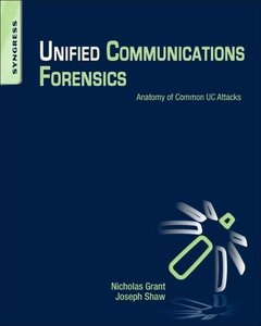 Unified Communications Forensics