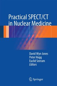Practical SPECT/CT in Nuclear Medicine
