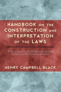Handbook on the Construction and Interpretation of the Law