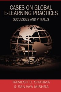 Cases on Global E-Learning Practices: Successes and Pitfalls