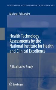 Health Technology Assessments by the National Institute for Heal