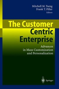 The Customer Centric Enterprise