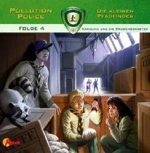 Pollution Police - Die kleinen Pfadfinder - Karolina und die Dro