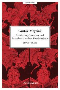 Satirisches, Groteskes und Makabres aus dem Simplicissimus (1901