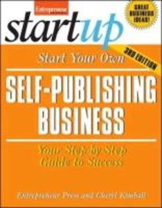 Start Your Own Self-Publishing Business
