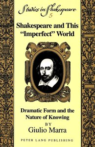 Shakespeare and This 'Imperfect' World