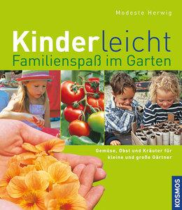 Kinderleicht - Familienspaß im Garten