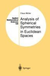 Analysis of Spherical Symmetries in Euclidean Spaces