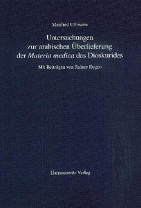 """Untersuchungen zur arabischen Überlieferung der """"Materia medica"""""""