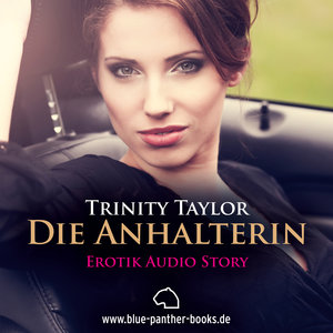 Die Anhalterin | Erotik Audio Story | Erotisches Hörbuch - 8cm