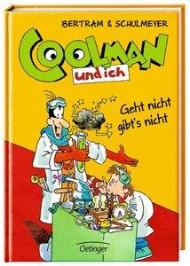 Coolman und ich 08. Geht nicht gibt´s nicht