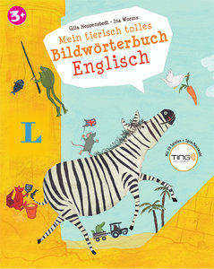 Mein tierisch tolles Bildwörterbuch Englisch