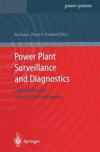 Power Plant Surveillance and Diagnostics