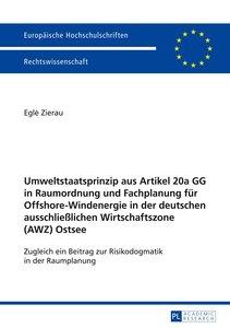 Umweltstaatsprinzip aus Artikel 20a GG in Raumordnung und Fachpl