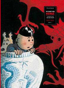 Die Kunst von Hergé 1 - Schöpfer von Tim und Struppi - 1907-1937