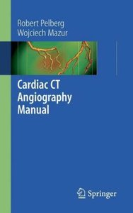 Cardiac CT Angiography Manual
