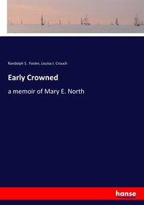 Early Crowned