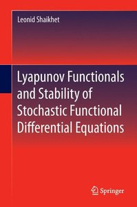 Lyapunov Functionals and Stability of Stochastic Functional Diff