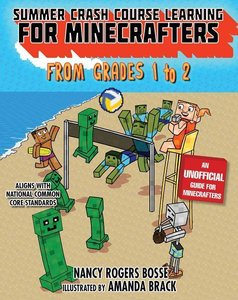 Summer Bridge Learning for Minecrafters, Bridging Grades 1 to 2
