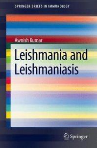 Leishmania and Leishmaniasis