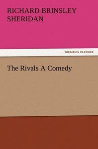 The Rivals A Comedy